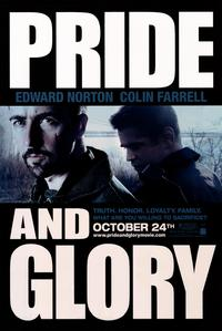 Pride and Glory - 43 x 62 Movie Poster - Bus Shelter Style B