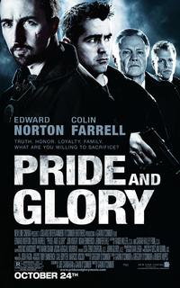 Pride and Glory - 43 x 62 Movie Poster - Bus Shelter Style C