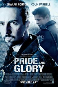 Pride and Glory - 43 x 62 Movie Poster - Bus Shelter Style D