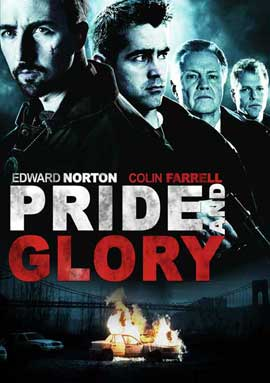 Pride and Glory - 27 x 40 Movie Poster - Style E