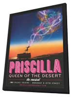 Priscilla Queen of the Desert (Broadway) - 14 x 22 Poster - Heavy Stock - in Deluxe Wood Frame