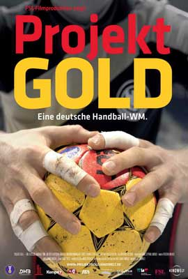 Projekt Gold - Eine deutsche Handball-WM - 27 x 40 Movie Poster - German Style A