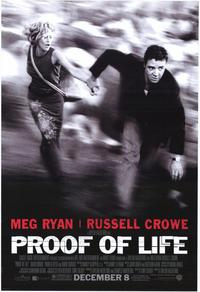 Proof of Life - 43 x 62 Movie Poster - Bus Shelter Style A
