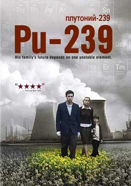 Pu-239 - 11 x 17 Movie Poster - Style A