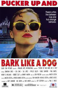 Pucker Up and Bark Like a Dog - 11 x 17 Movie Poster - Style A