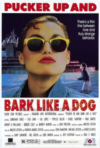 Pucker Up and Bark Like a Dog - 27 x 40 Movie Poster - Style A