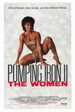 Pumping Iron ll:  The Women