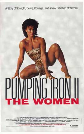 Pumping Iron ll:  The Women - 11 x 17 Movie Poster - Style A