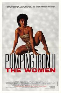 Pumping Iron ll:  The Women - 43 x 62 Movie Poster - Bus Shelter Style A