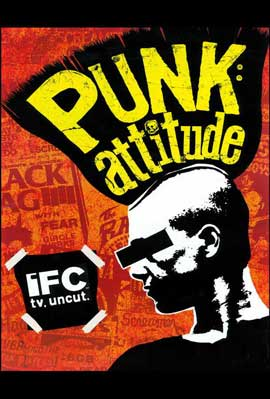 Punk: Attitude - 11 x 17 TV Poster - Style A