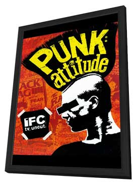Punk: Attitude - 11 x 17 TV Poster - Style A - in Deluxe Wood Frame