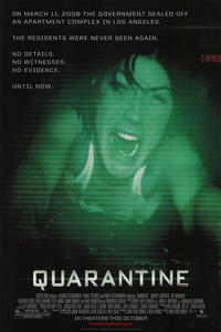 Quarantine - 43 x 62 Movie Poster - Bus Shelter Style A