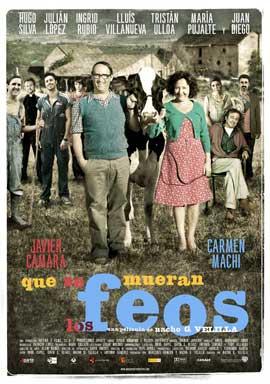 Que se mueran los feos - 11 x 17 Movie Poster - Spanish Style A