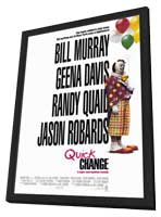 Quick Change - 11 x 17 Movie Poster - Style A - in Deluxe Wood Frame