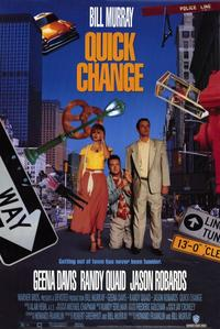 Quick Change - 11 x 17 Movie Poster - Style B