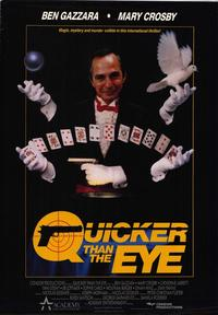 Quicker Than the Eye - 11 x 17 Movie Poster - Style A