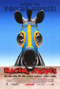 Racing Stripes - 43 x 62 Movie Poster - Bus Shelter Style A