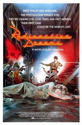 Radioactive Dreams - 11 x 17 Movie Poster - Style B