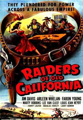 Raiders of Old California - 11 x 17 Movie Poster - Style C