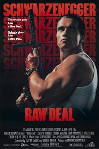 Raw Deal - 43 x 62 Movie Poster - Bus Shelter Style B