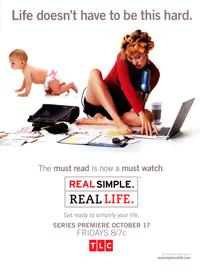 Real Simple. Real Life. - 43 x 62 TV Poster - Style A