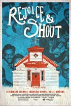 Rejoice and Shout - 11 x 17 Movie Poster - Style A