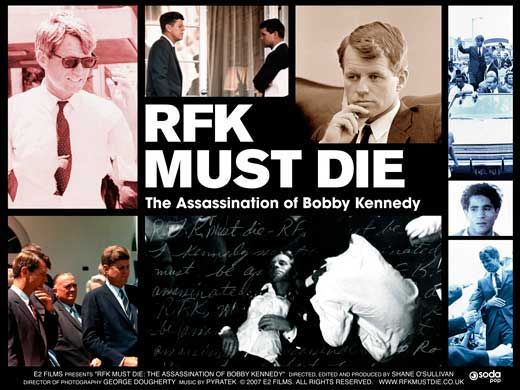 RFK Must Die: The Assassination of Bobby Kennedy movie