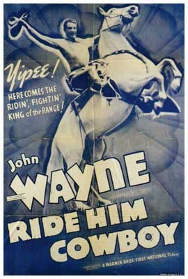 Ride Him Cowboy - 27 x 40 Movie Poster - Style B
