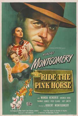 Ride the Pink Horse - 11 x 17 Movie Poster - Style A