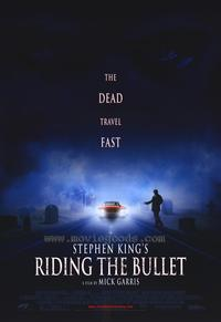 Riding the Bullet - 43 x 62 Movie Poster - Bus Shelter Style A