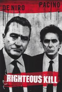 Righteous Kill - 43 x 62 Movie Poster - Bus Shelter Style A