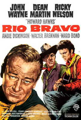 Rio Bravo - 27 x 40 Movie Poster