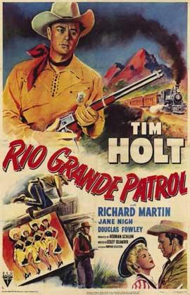 Rio Grande Patrol - 11 x 17 Movie Poster - Style A