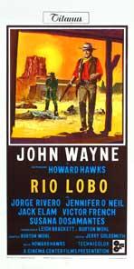 Rio Lobo - 13 x 26 Movie Poster - Italian Style A