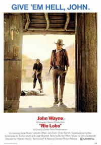 Rio Lobo - 43 x 62 Movie Poster - Bus Shelter Style A