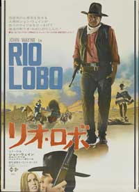 Rio Lobo - 11 x 17 Movie Poster - Japanese Style A