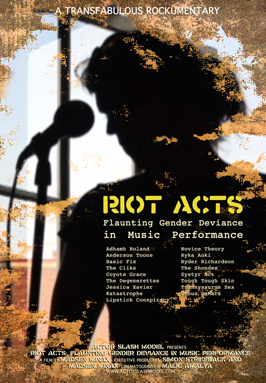Riot Acts: Flaunting Gender Deviance in Music Performance - 43 x 62 Movie Poster - Bus Shelter Style A