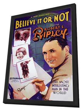Ripley's Believe it or Not - 11 x 17 Movie Poster - Style A - in Deluxe Wood Frame
