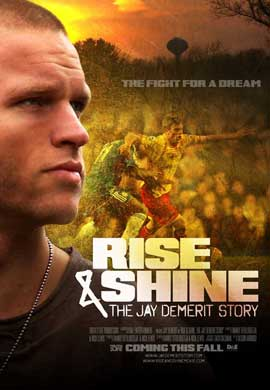 Rise & Shine: The Jay DeMerit Story - 11 x 17 Movie Poster - Style A