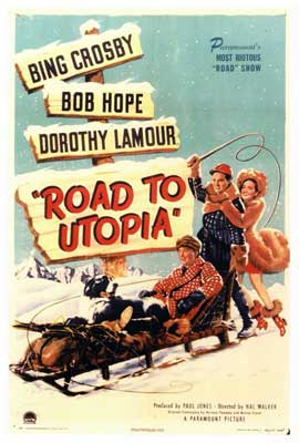 The Road to Utopia - 27 x 40 Movie Poster - Style A