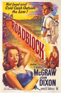Roadblock - 11 x 17 Movie Poster - Style A