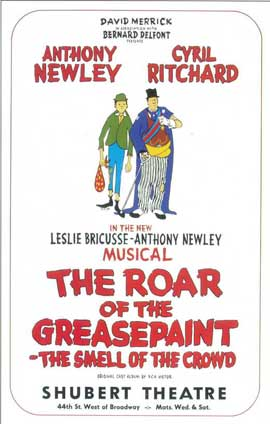 Roar Of The Greasepaint Smell Of The Crowd, The (Broadway) - 14 x 22 Poster - Style A