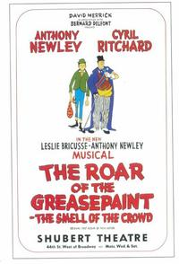 Roar Of The Greasepaint Smell Of The Crowd, The (Broadway) - 11 x 17 Movie Poster - Style A