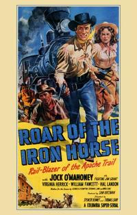 Roar of the Iron Horse - 11 x 17 Movie Poster - Style A