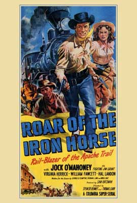 Roar of the Iron Horse - 27 x 40 Movie Poster - Style A