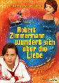 Robert Zimmermann Is Tangled Up in Love - 14 x 36 Movie Poster - German Style A