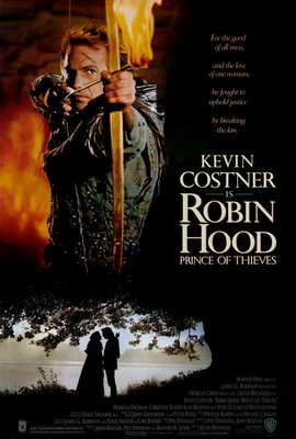 Robin Hood: Prince of Thieves - 27 x 40 Movie Poster - Style A