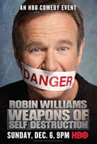 Robin Williams: Weapons of Self Destruction - 11 x 17 Movie Poster - Style A