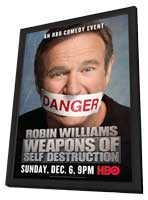 Robin Williams: Weapons of Self Destruction - 27 x 40 Movie Poster - Style A - in Deluxe Wood Frame