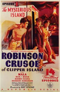 Robinson Crusoe of Clipper Island - 11 x 17 Movie Poster - Style A